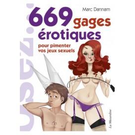 Osez... 669 Gages érotiques
